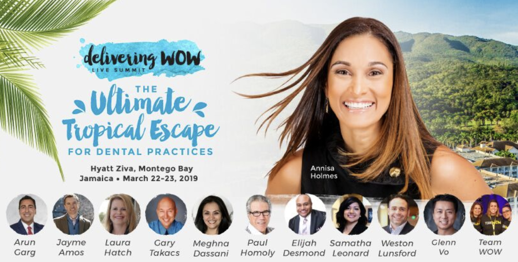 Delivering WOW Live Summit - The Dental Event of the Year!